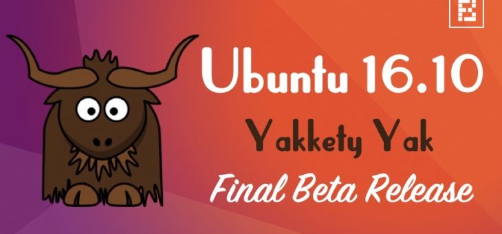 Ubuntu 16.10 – Disponible ya su primera BETA